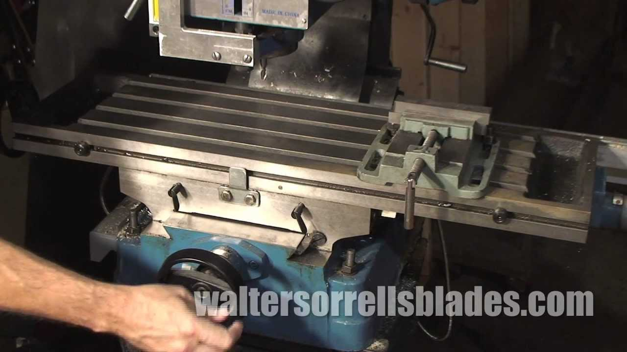 Knife making tools part 23 milling machines youtube