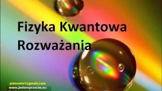 Fizyka Kwantowa 12 Obserwator