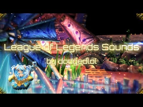League of Legends Sounds by dodgedlol