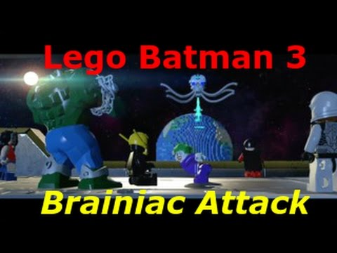 Lego Batman 3 Brainiac Attacks Trailer - Batman Beyond Lex ...