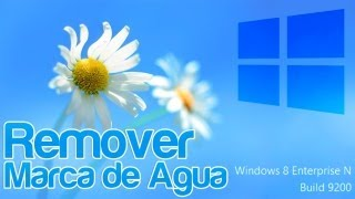 Eliminar Marca De Agua Windows 8