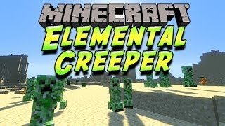 [FR]-Elemental Creeper : Présentation De Mods-[Minecraft