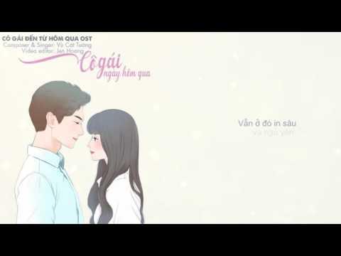 Lyrics    Cô Gái Ngày Hôm Qua   Vũ Cát Tường    Cô Gái Đến Từ Hôm Qua OST