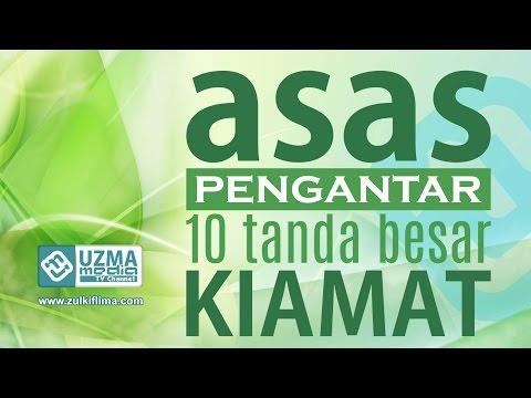 ASAS   Pengantar 10 Tanda Besar Kiamat   Aceh Barat Daya   Ust. Zulkifli Muh. Ali, Lc, MA.