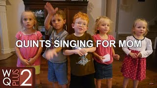 Wilkinson Kids (with Dad) Sing To Mom On Mother's Day