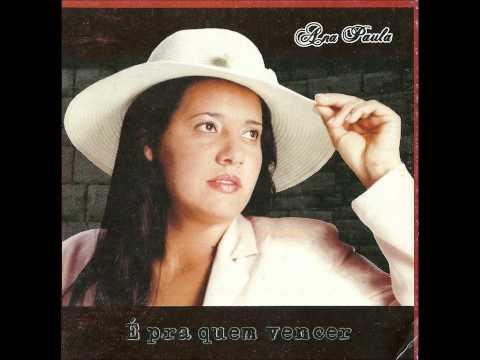 Anjo, Fogo e Glória - Cantora Ana Paula