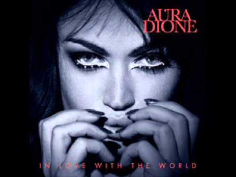 Aura dione скачать песни