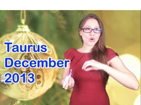 TAURUS DECEMBER 2013 from astrolada.com