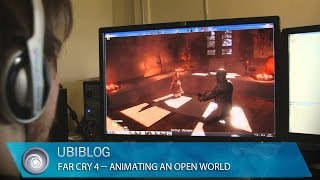 Far Cry 4 - Animating an Open World