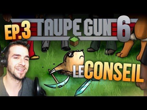 TAUPE GUN 6 Ep.3 ►LE CONSEIL DES SAGES !! (Nems, Gotaga, Skyyart, Alex)