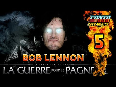 LA VENGEANCE D'UN LENNON !!! -L'Ombre De La Guerre- Ep.5 avec Bob Lennon
