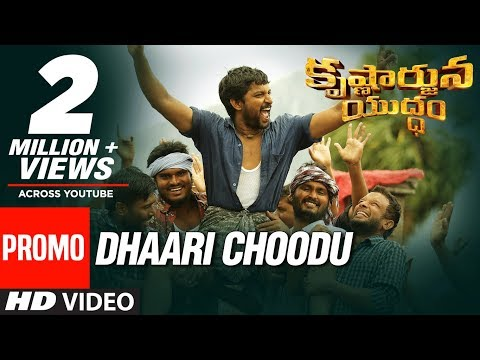 Krishnarjuna-Yudham-Movie-Dhaari-Choodu-Song-Promo