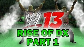 WWE 13 Attitude Era Mode Walkthrough Rise Of DX Part