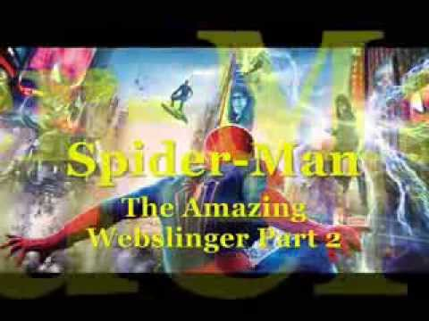 Respect) Spider-Man: The Amazing Webslinger Part 2