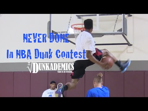 36 Dunks NEVER Done in the NBA Dunk Contest : Dunkademics