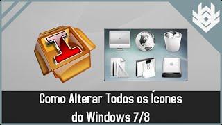 Como Mudar Todos Os Icones Do Windows 7 Ou Windows 8 Com