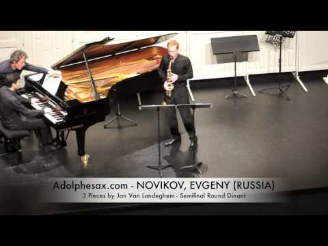 Dinant 2014 - NOVIKOV, EVGENY (3 Pieces by Jan Van Landeghem) Semifinal Round Dinant