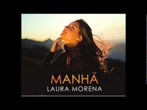 Laura Morena CD Manhã Completo