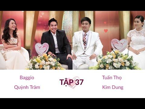Baggio - Quỳnh Trâm và Tuấn Thọ - Kim Dung | VỢ CHỒNG SON | Tập 37 | 140420