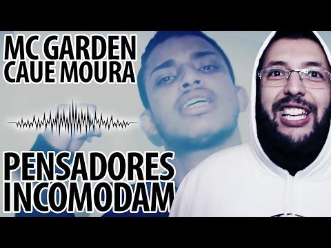 MC GARDEN E CAUE MOURA - PENSADORES INCOMODAM ♫