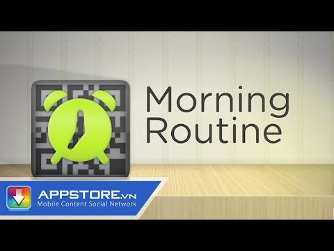 [Android App] Morning Routine - Báo thức theo phong cách mới - AppStoreVn