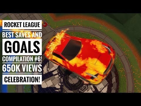 Rocket League | Best Goals & Saves Compilation #6 | 650k Channel Views Celebration!