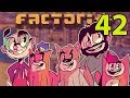 Northernlion and Friends Play Factorio Episode 42