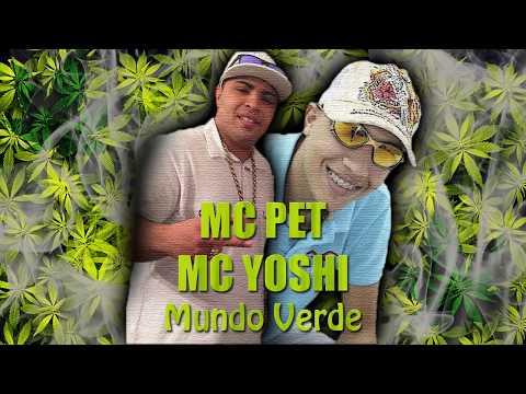 MC Pet Daleste e MC Yoshi - Mundo Verde - Lançamento 2014 (DJ Wilton)