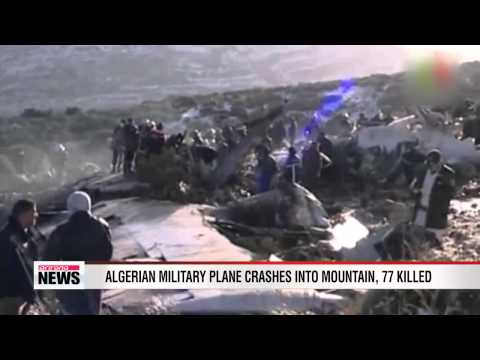 Algerian military plane crashes, 77 killed