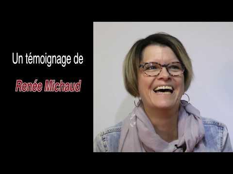Mme Renée Michaud, Témoignage