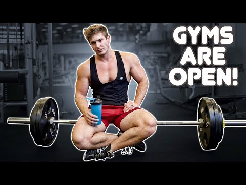 GYMS ARE OPEN! | BUT YOUR OLD ROUTINE WON'T WORK! (TRY THIS!)