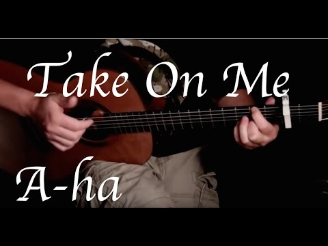 A-ha - Take On Me - Fingerstyle Guitar