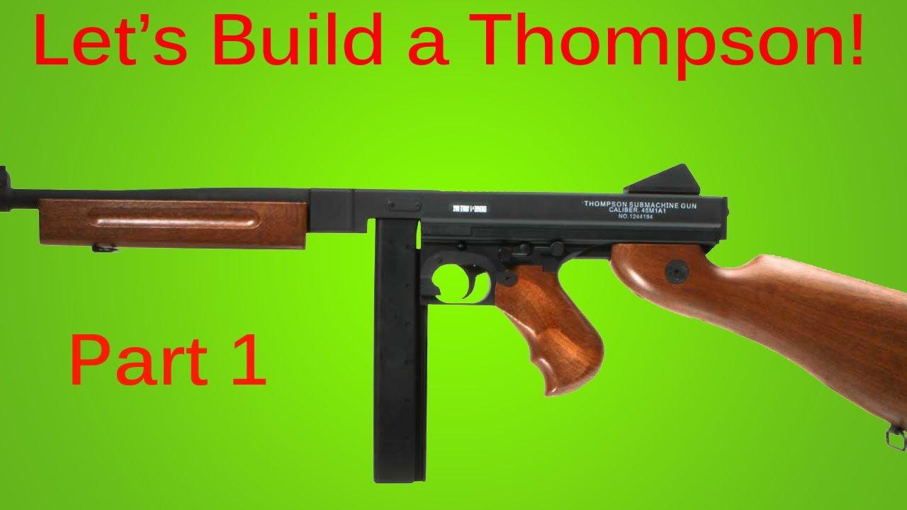 How To Make A Prop Tommy Gun Thompson Machine Gun Part 1