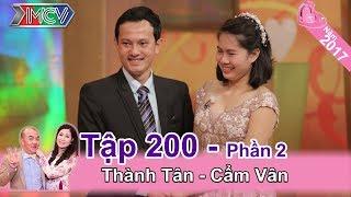 Vợ chồng quen nhau 11 năm nh� Yahoo | Thành Tân - Cẩm Vân | VCS #200 😋