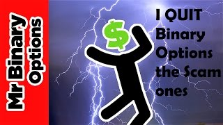 I Quit Binary Options
