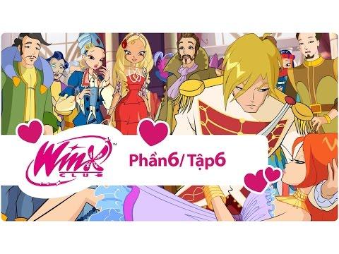 Winx Công chúa phép thuật - phần 6 tập 6 - [trọn bộ]