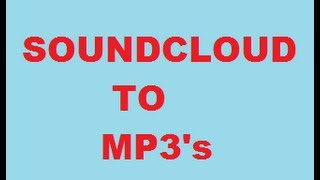 Soundcloud To Mp3 How To Download