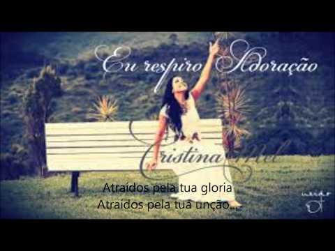 Eu respiro adoração Cristina Mel (legendado)
