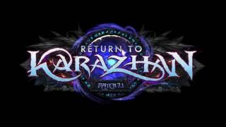 World Of Warcraft - 7.1-es Frissítés: Return to Karazhan Előzetes
