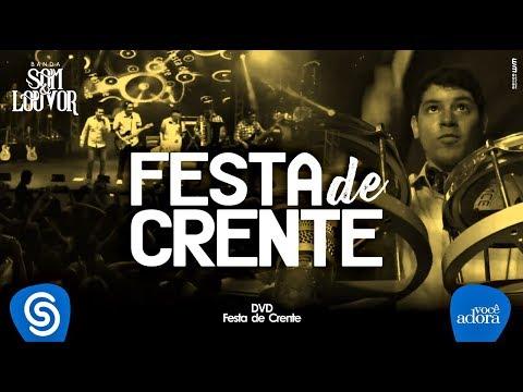 Banda Som & Louvor DVD - Festa de Crente 11 - HD