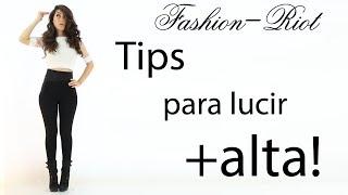 Tips para lucir mas alta y delgada