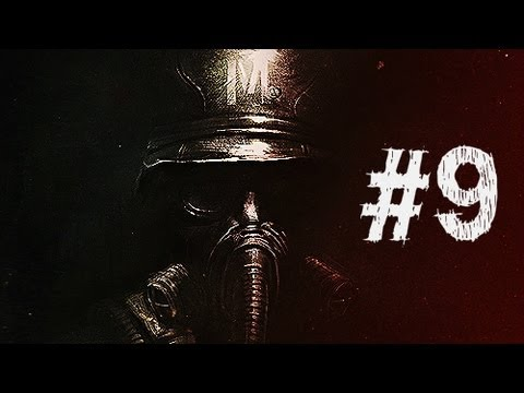 Metro Last Light Gameplay Walkthrough Part 9 - Frightening Jump Scare - Chapter 9
