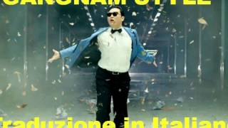 PSY GANGNAM STYLE Traduzione Italiana