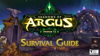 World of Warcraft - Legion Patch 7.3: Shadows of Argus