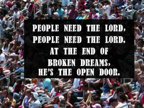 People Need The Lord - With Lyrics: Church Presentation