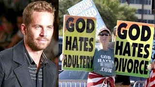 Paul Walker Burn In Hell Westboro Baptist Church