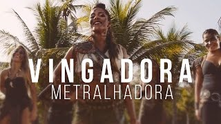 Banda Vingadora: Metralhadora - Clipe Oficial - You Tube