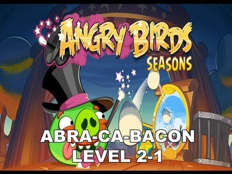 Angry Birds Seasons Abra ca bacon 2-1 3 stars