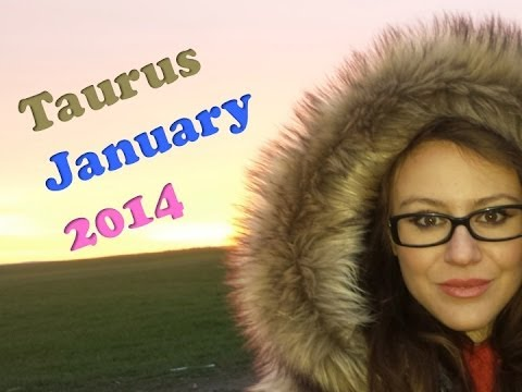 TAURUS JANUARY 2014 with astrolada.com