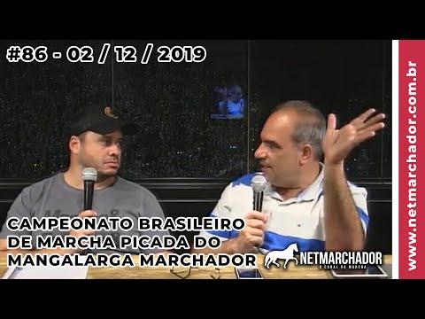 #86 No Trilho da Marcha 02/12/2019 - Campeonato Brasileiro de Marcha Picada do Mangalarga Marchador